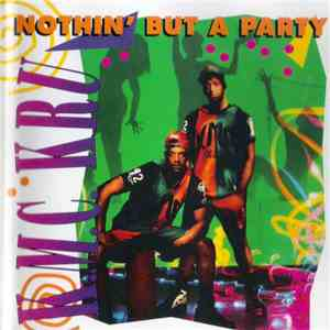 K.M.C. Kru - Nothin' But A Party download