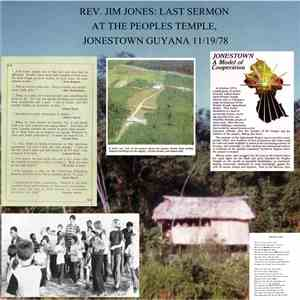 Rev. Jim Jones - Last Sermon At The Peoples Temple, Jonestown Guyana 11/19/78 download
